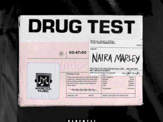 Music: Naira Marley - Drug Test