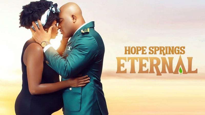 Hope Springs Eternal – Nollywood Movie Mp4 & 3gp Download