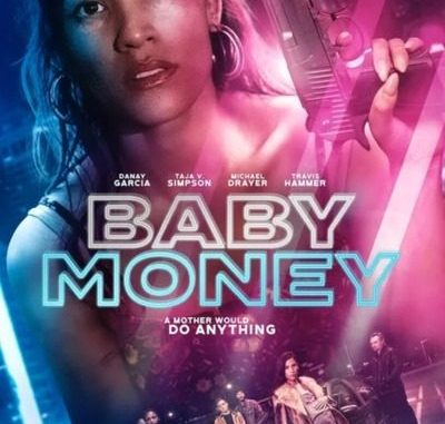 Baby Money (2021) Mp4 & 3gp Free Download